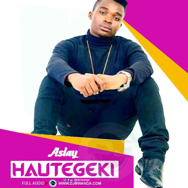 Aslay - Hautegeki