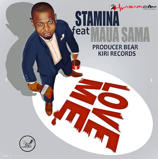 Stamina Ft. Maua Sama – Love Me