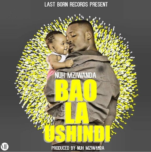Nuh Mziwanda - Bao La Ushindi