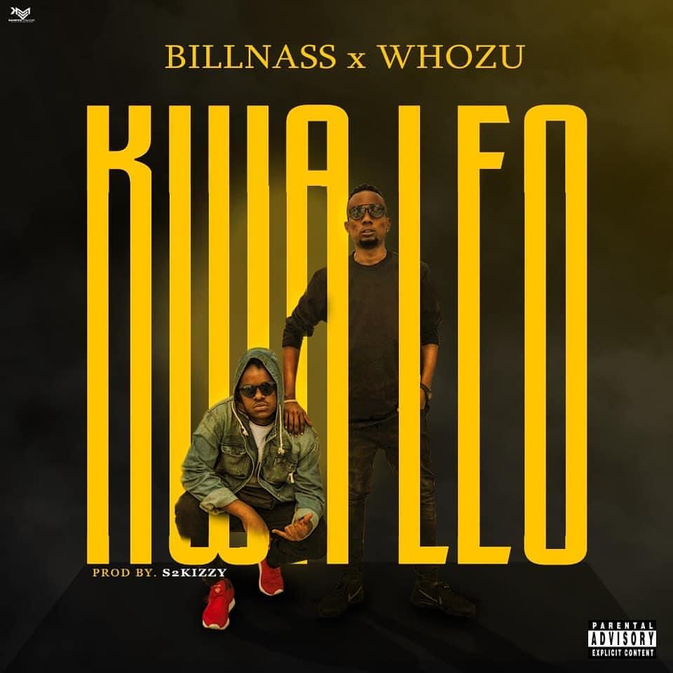 Download Mp3 audio Billnass X Whozu - Kwa Leo