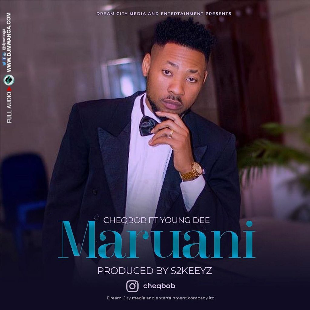 CheqBob Ft. Young Dee - MARUANI Download Mp3 AUDIO Free