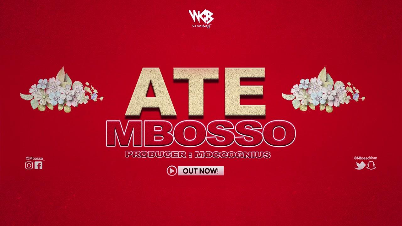 AUDIO | Mbosso - Ate | Download - DJ Mwanga