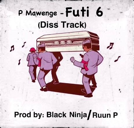 P Mawenge - Futi Sita (Nikki Mbishi Diss)
