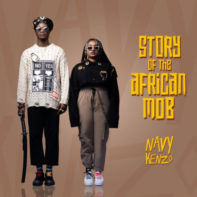 Navy Kenzo – Story Of The African Mob