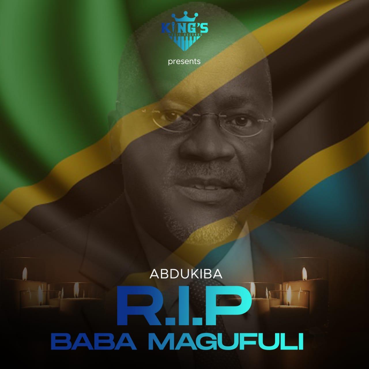 AUDIO | ABDUKIBA – R I P MAGUFULI BABA | Download