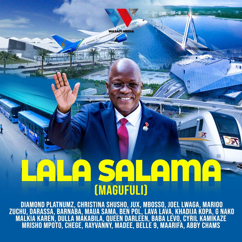 AUDIO | Tanzania All Stars – Lala Salama (Magufuli) | Download