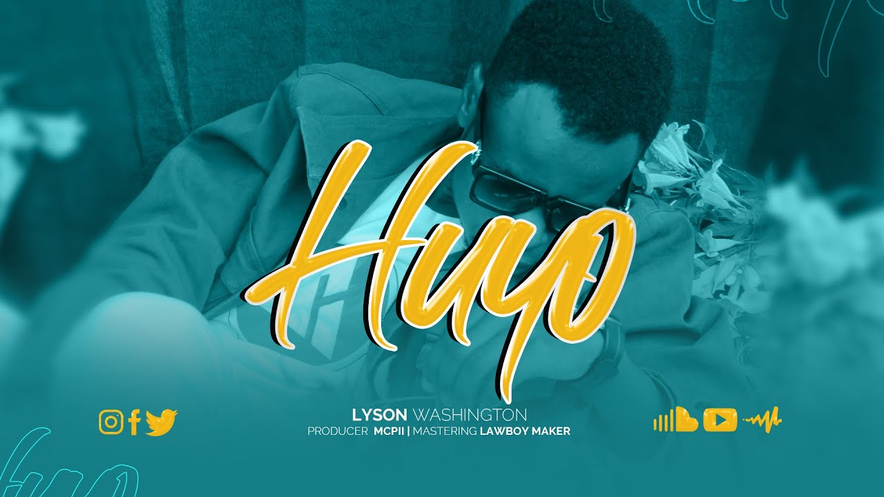 VIDEO | Lyson washington – HUYO