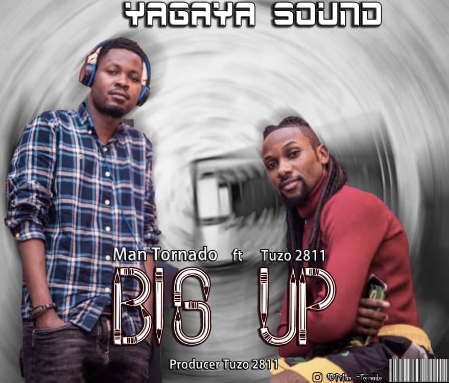 AUDIO | Man Tornado Ft. Tuzo 2811 – BigUp | Download