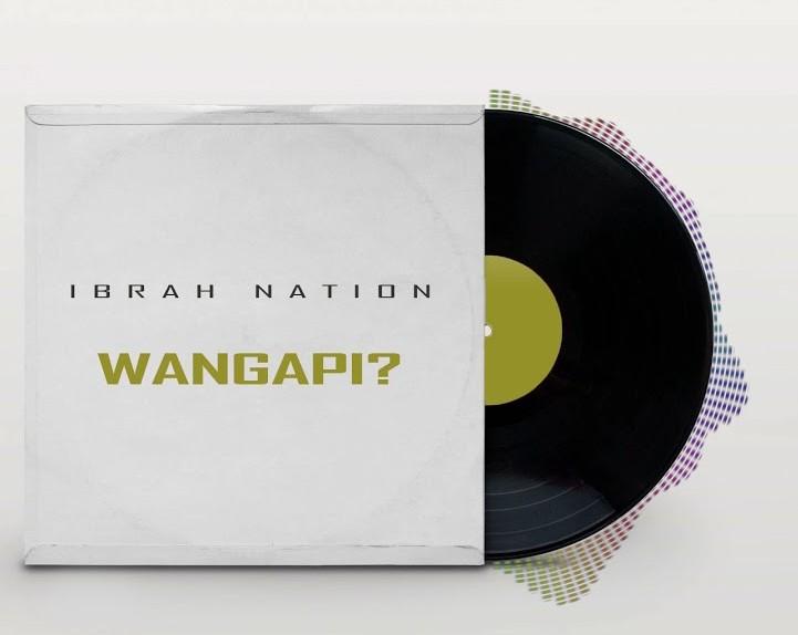 AUDIO   Ibrah Nation – Wangapi (Amapiano)   Download