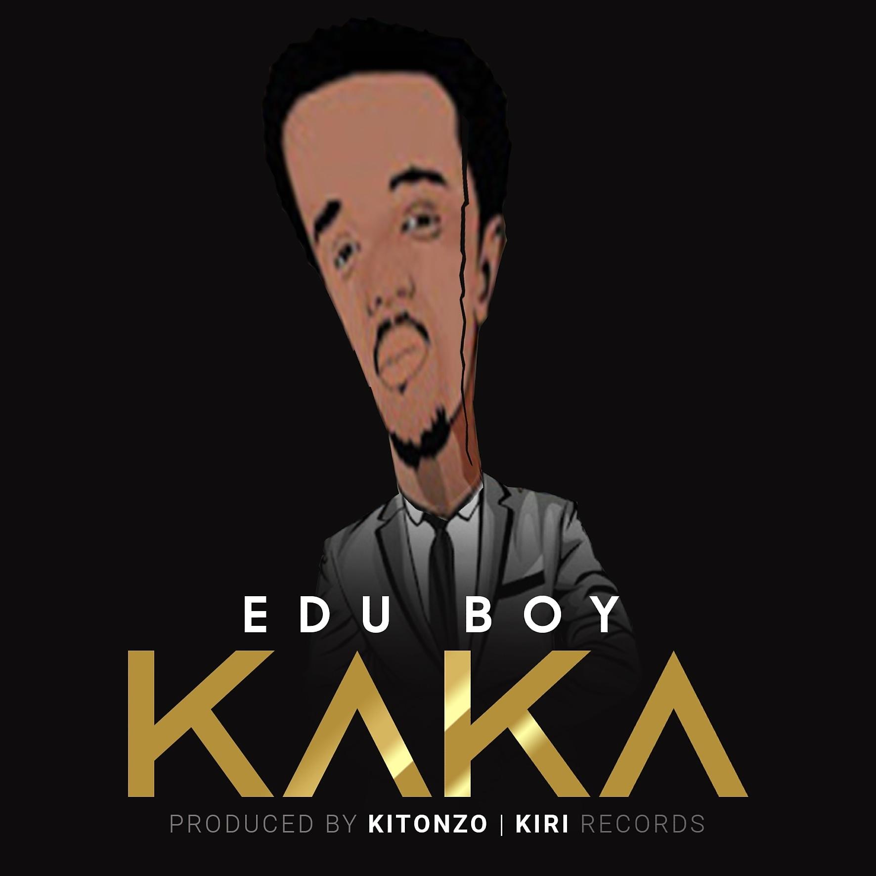 AUDIO   Edu Boy – KAKA   Download