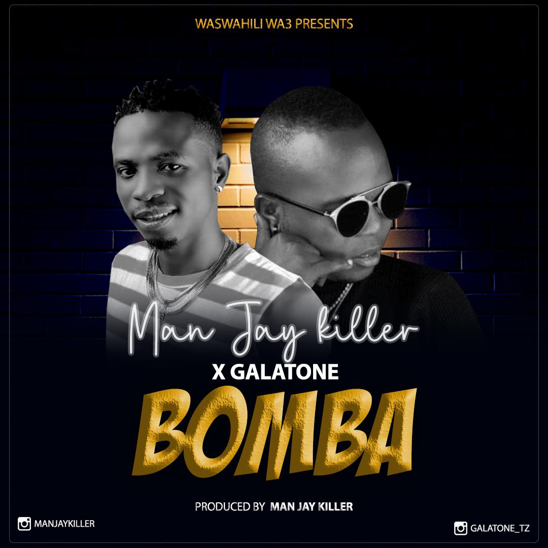 AUDIO   Man Jay Killer x Galatone – Bomba   Download