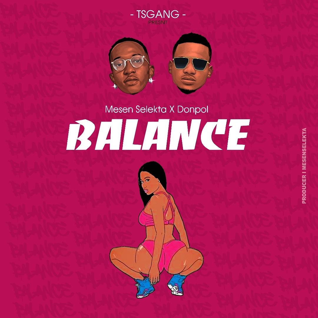 AUDIO | Mesen Selekta x Donpol – Balance | Download