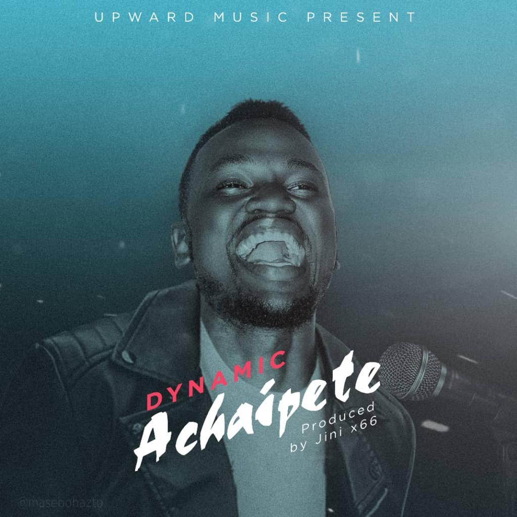 AUDIO   Dynamic – Achaipete   Download