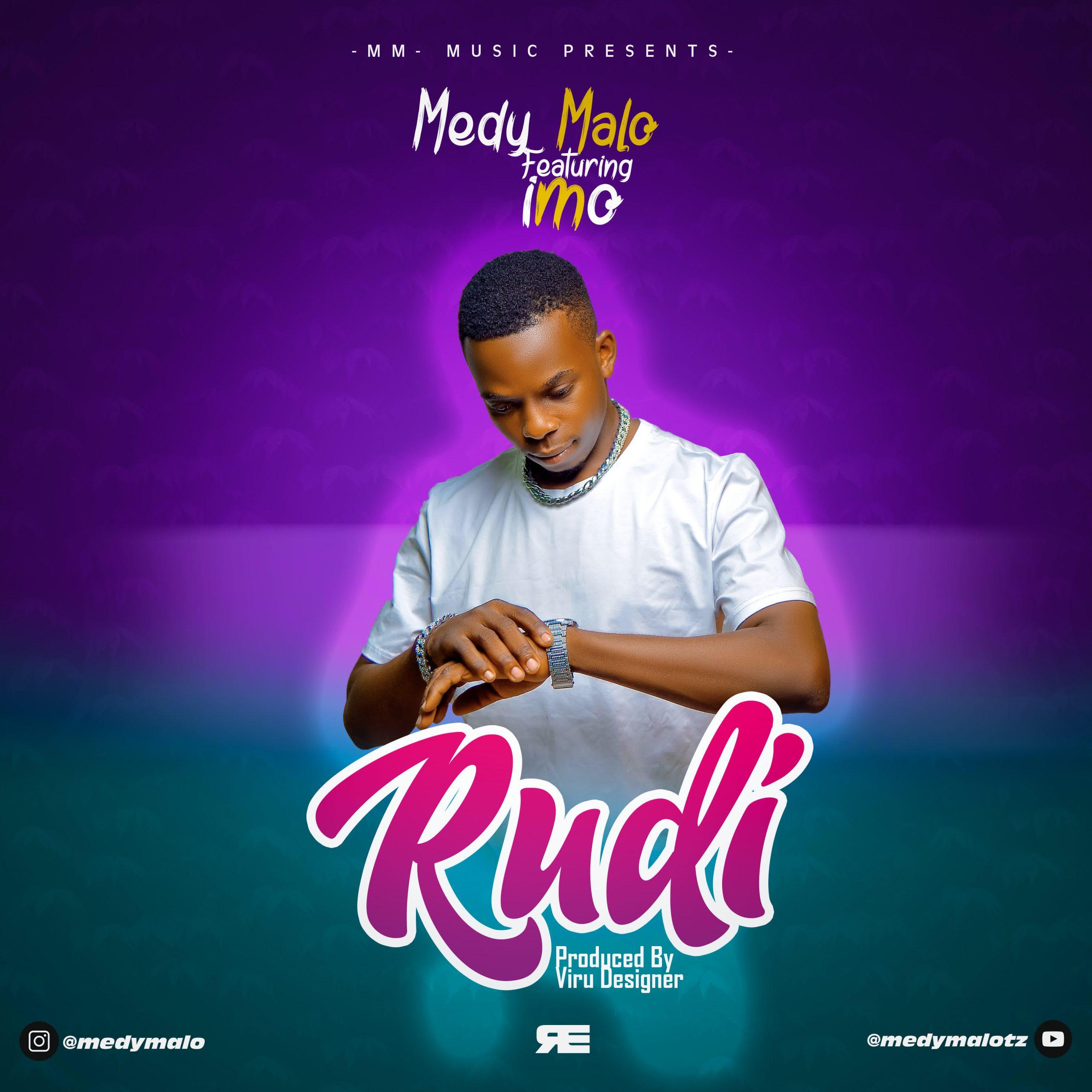 AUDIO   Medy Malo Ft. Imo – Rudi   Download
