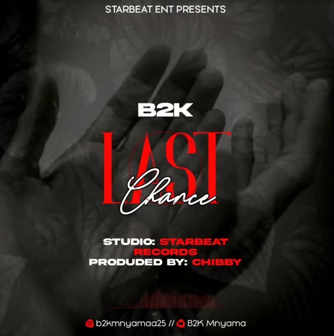 AUDIO   B2K – Last Chance   Download