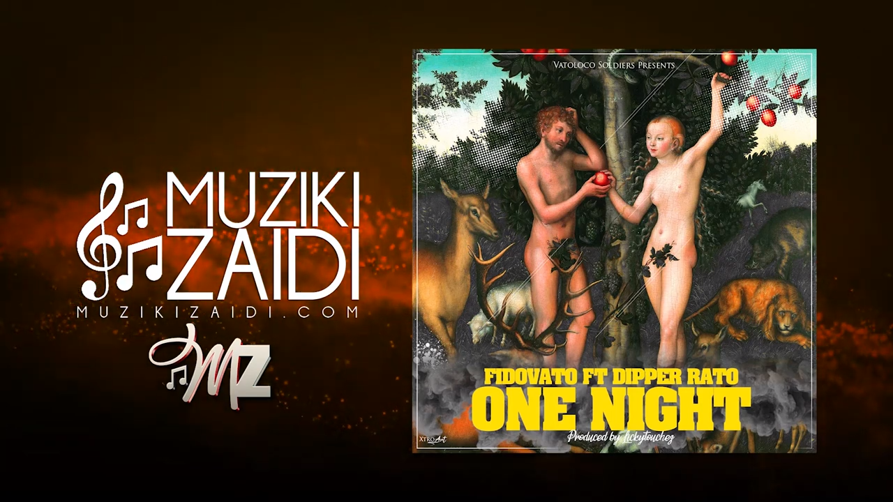 AUDIO | FidoVato Ft. Dipper Rato – One Night | Download