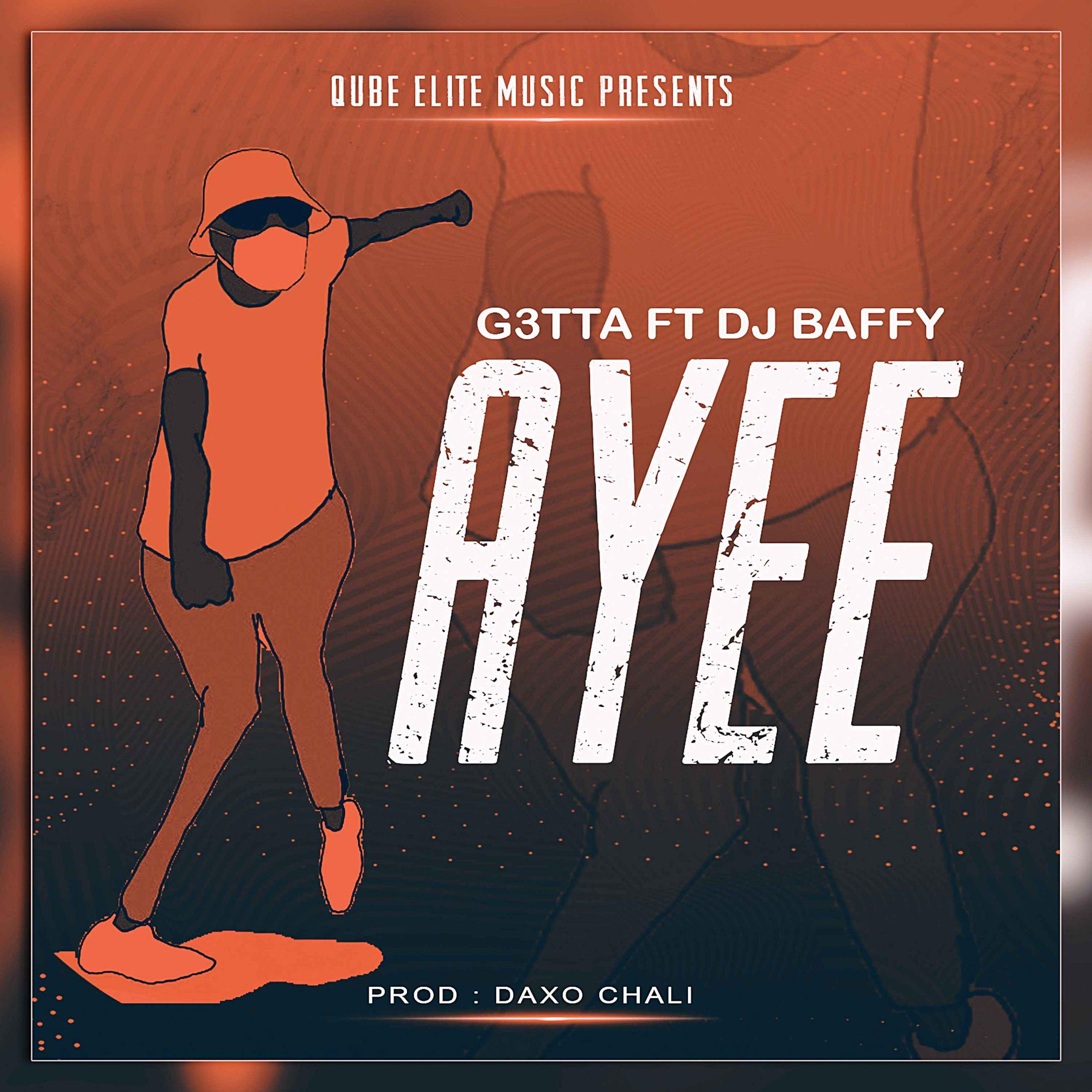 AUDIO   GETTA Ft. BAFFY – AYEE   Download