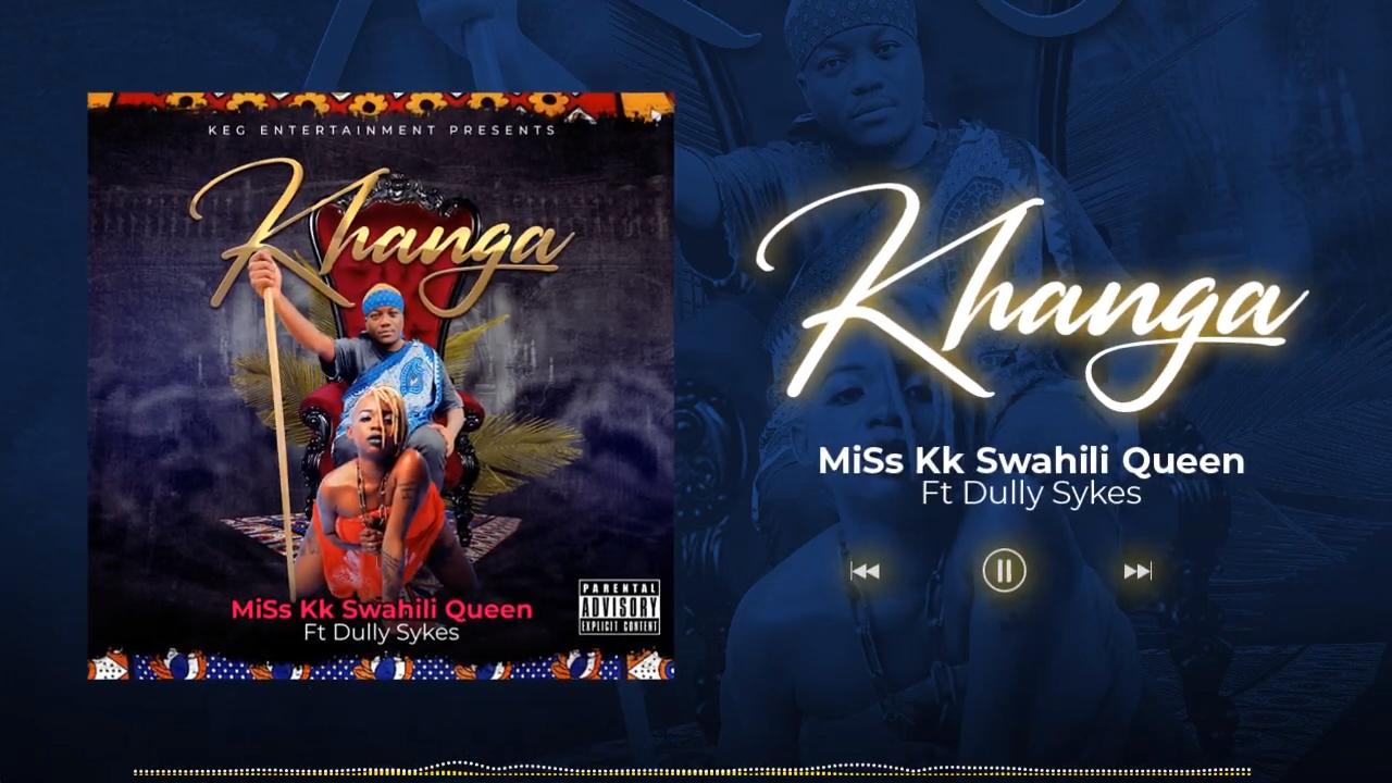 AUDIO   Miss Kk Ft. Dully Sykes – Khanga   Download