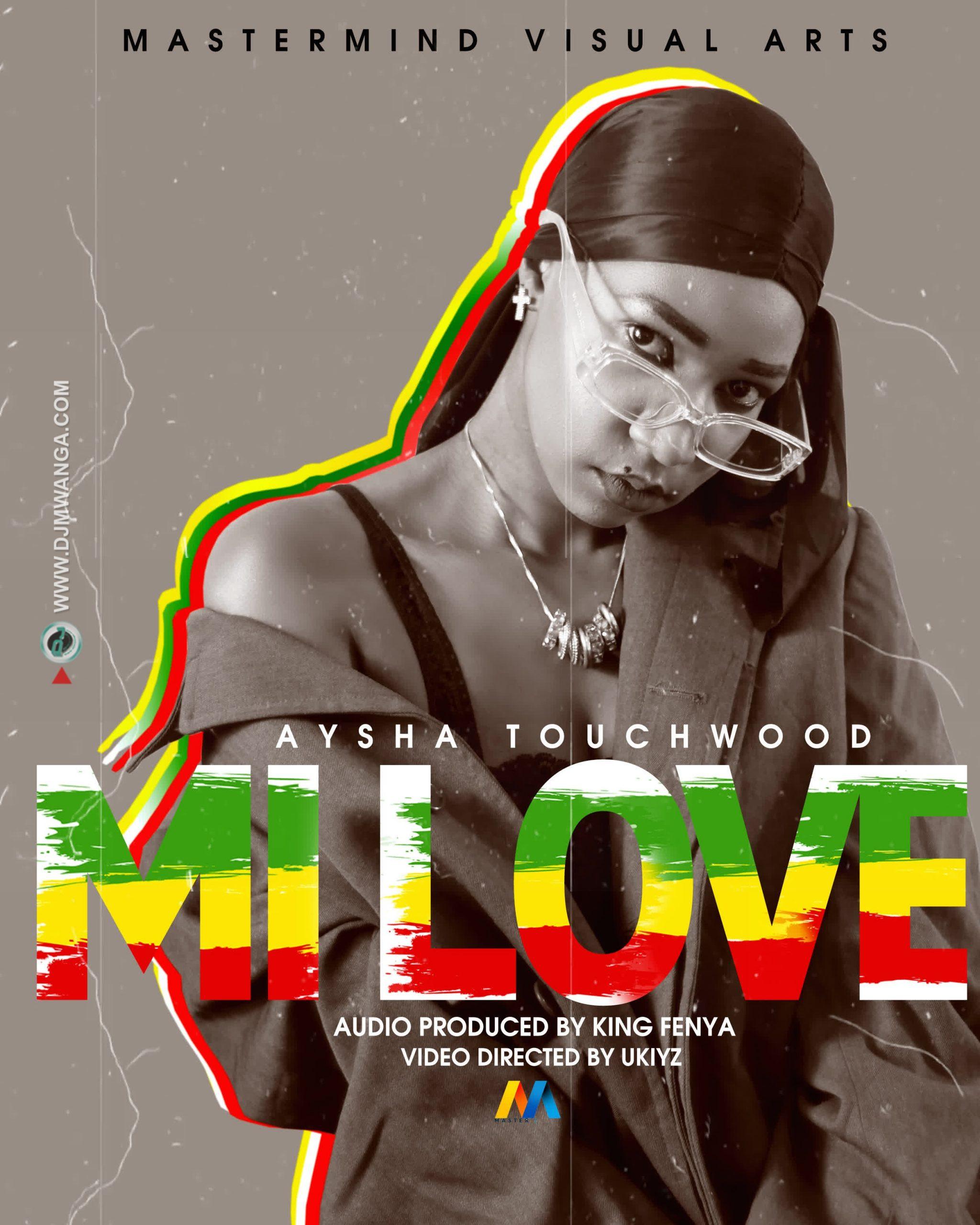 AUDIO   Aysha Touchwood – MI LOVE   Download