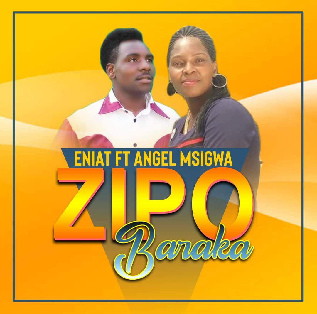 AUDIO   Majina Eniat Ft. Angel Msigwa – Baraka   Download