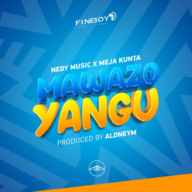 AUDIO   Nedy Music Ft. Meja Kunta – Mawazo Yangu   Download