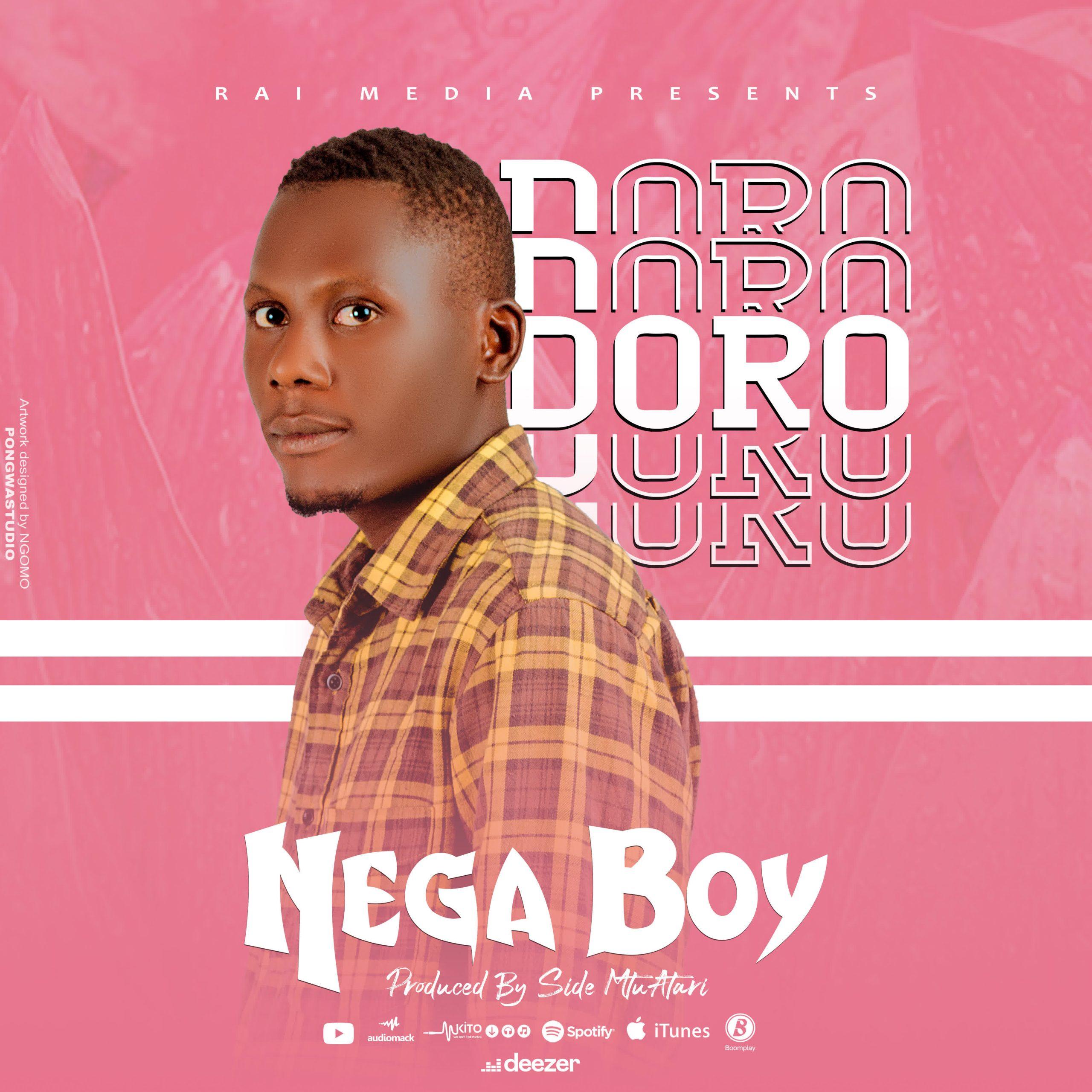 AUDIO | NEGA BOY – DORO| Download