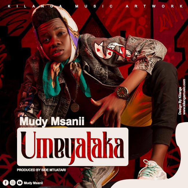 AUDIO | Mudi Msanii – UMEYATAKA | Download