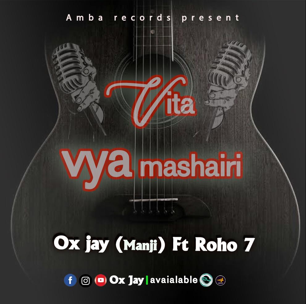 AUDIO   Ox Jay Ft. Roho 7 – Vita ya Mashaili   Download