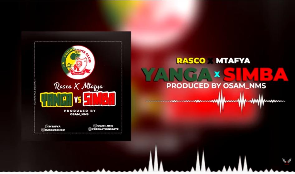 AUDIO   Rasco x Mtafya – Yanga Vs Simba   Download