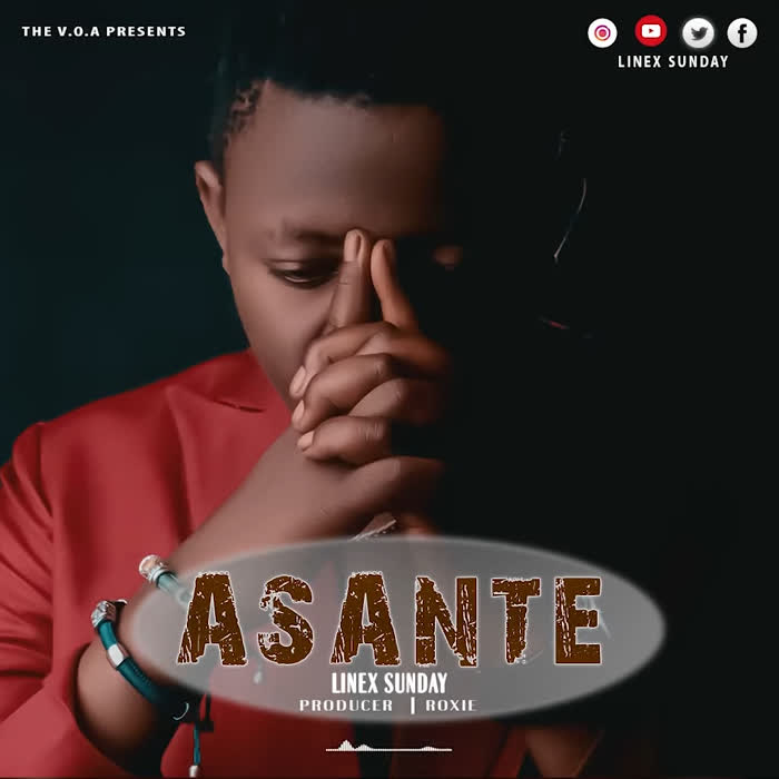 AUDIO | Linex sunday - Asante | Download